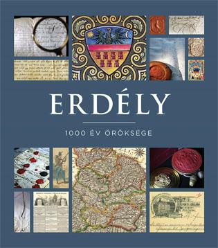 Erdély – 1000 év öröksége