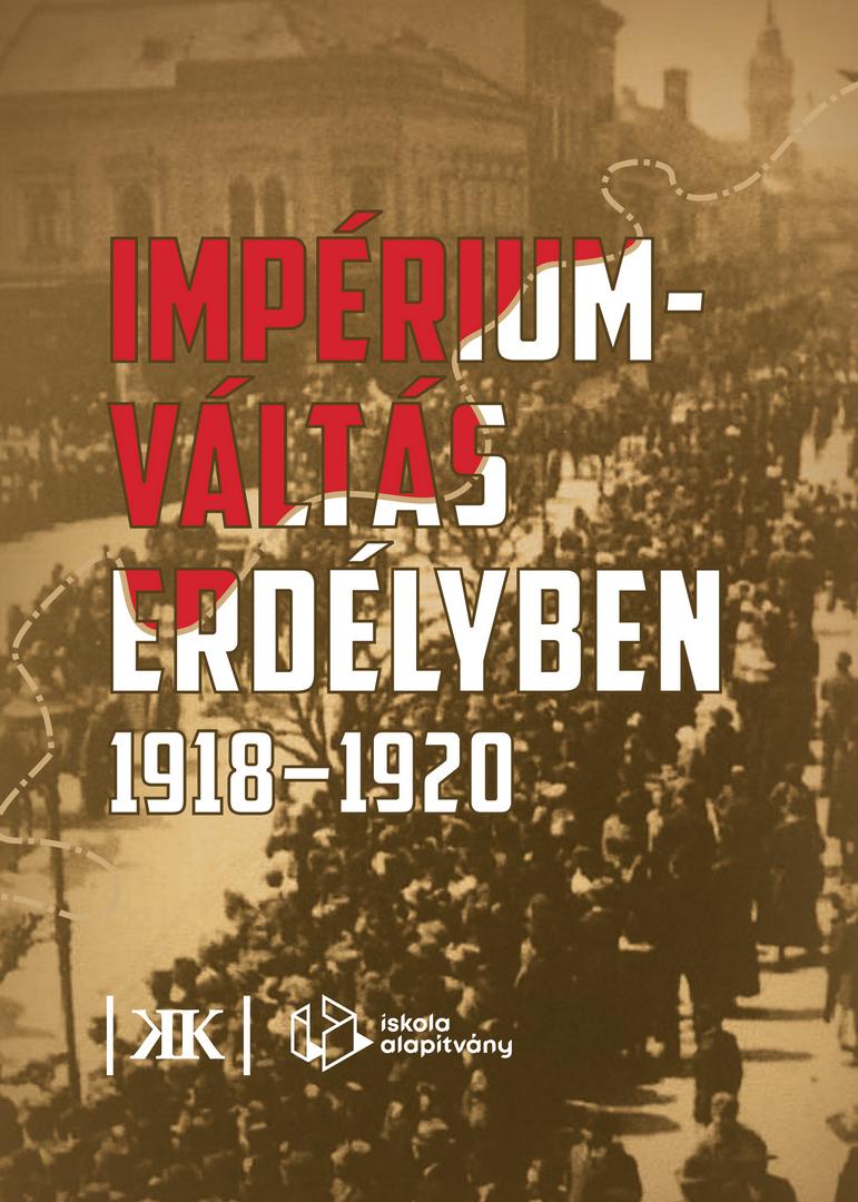 Impériumváltás Erdélyben (1918–1920)