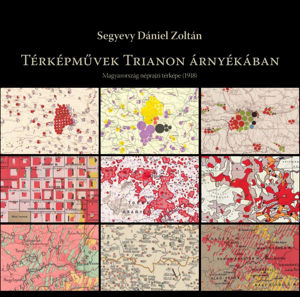 Térképművek Trianon árnyékában – Magyarország néprajzi térképe (1918)